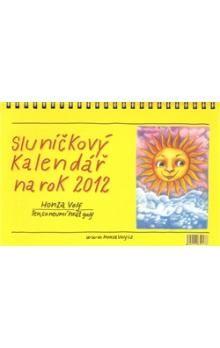 Nakl. jednoho autora Sluníčkový kalendář 2012 /stol cena od 121 Kč