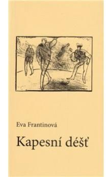 Eva Frantinová: Kapesní déšť cena od 65 Kč