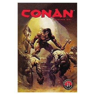 Roy Thomas, John Buscema: Conan (kniha O6) - Comicsové legendy 21 cena od 155 Kč