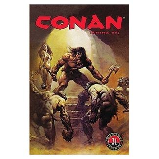 Thomas Roy, Buscemi John: Conan (kniha O6) - Comicsové legendy 21 cena od 155 Kč
