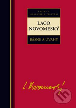 Laco Novomeský: Laco Novomeský Básne a úvahy cena od 226 Kč
