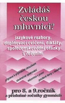 NOVÁ ŠKOLA Zvládáš českou mluvnici? cena od 23 Kč