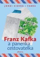 Jordi Sierra i Fabra, Markéta Prachatická: Franz Kafka a panenka cestovatelka cena od 60 Kč