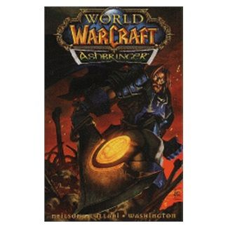 Ludo Lullabi, Micky Neilson, Tony Washin: World of WarCraft - Ashbringer cena od 285 Kč