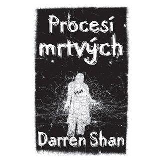 Darren Shan: Procesí mrtvých cena od 101 Kč