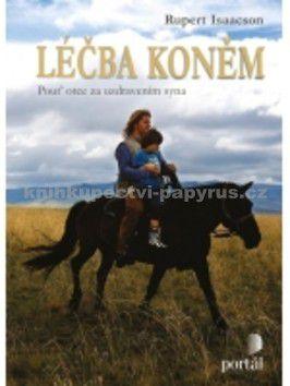 Rupert Isaacson: Léčba koněm cena od 128 Kč
