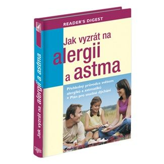 Rachel Warren Chadd, Liz Clasen: Jak vyzrát na alergii a astma cena od 574 Kč