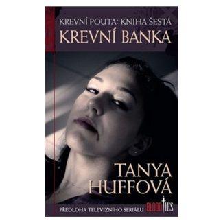 Tanya Huff: Krevní banka cena od 99 Kč