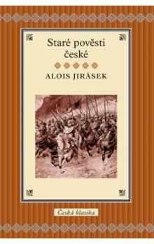 Alois Jirásek: Staré pověsti české cena od 159 Kč