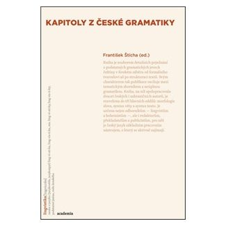 František Štícha: Kapitoly z české gramatiky cena od 402 Kč
