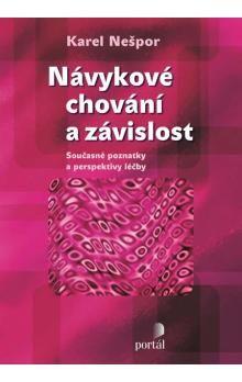 Karel Nešpor: Návykové chování a závislost cena od 202 Kč