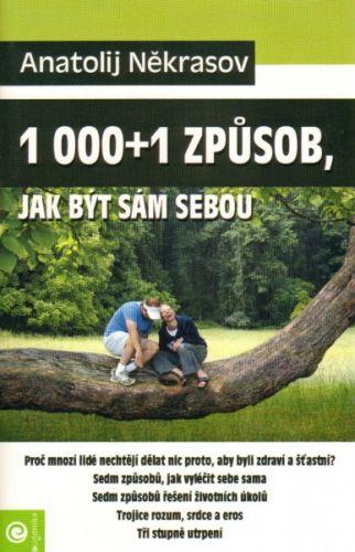 Anatolij Někrasov: 1000+1 způsob, jak být sám sebou cena od 188 Kč