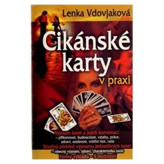 Lenka Vdovjaková: Cikánské karty v praxi cena od 302 Kč