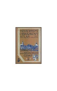 Milan Mysliveček: Místopisný obrázkový atlas aneb Krasohled český 2. cena od 262 Kč