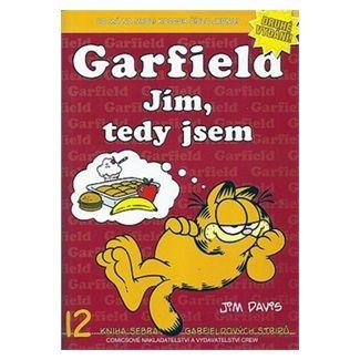 Jim Davis: Garfield Jím, tedy jsem cena od 68 Kč
