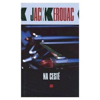 Jack Kerouac: Na cestě cena od 209 Kč