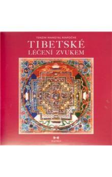 Tenzin Wangyal Rinpočhe: Tibetské léčení zvukem - CD cena od 74 Kč