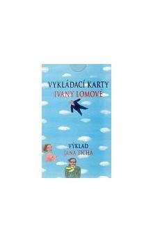 Jana Tichá: Vykládací karty Ivany Lomové cena od 177 Kč