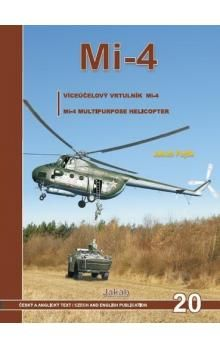 Jakub Fojtík: Mi-4 - Víceúčelový vrtulník Mi-4 cena od 437 Kč