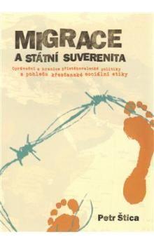 Petr Štica: Migrace a státní suverenita cena od 206 Kč
