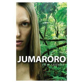 Sylva Lauerová: Jumaroro