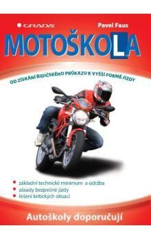 Grada Motoškola - Od získání řidičského průkazu k vyšší formě jízdy cena od 135 Kč