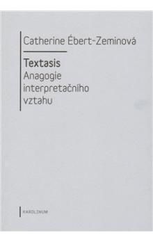 Catherine Ébert-Zeminová: Textasis cena od 148 Kč