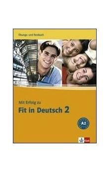 Janke-Papanikolaou S., Vavatzandis K.: Mit Erfolg zu Fit in Deutsch 2 - cvičebnice a soubor testů cena od 384 Kč