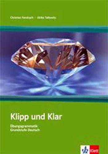 Fandrych Ch., Tallowitz U.: Klipp und Klar mit Loesungen NEU + klíč cena od 397 Kč