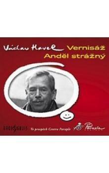 Václav Havel: Vernisáž / Anděl strážný - CD cena od 135 Kč