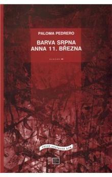 Paloma Pedrero: Barva srpna / Anna 11. března cena od 57 Kč