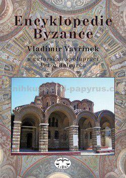 Vladimír Vavřínek: Encyklopedie Byzance cena od 407 Kč