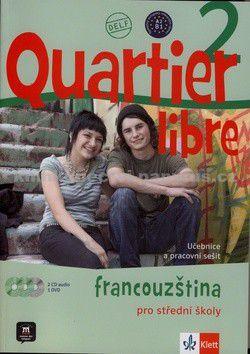 M. Bosquet, Kolektiv: Quartier libre 2 - učebnice + PS + CD+ DVD + časopis La revue de jeunes cena od 505 Kč