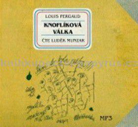 Louis Pergaud: Knoflíková válka CD