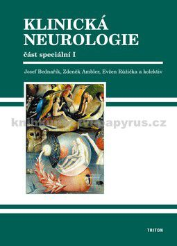 Josef Bedenařík: Klinická neurologie - Komplet cena od 1998 Kč