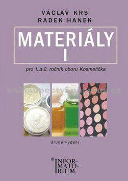 Krs Václav: Materiály I - Pro 1 a 2 ročník UO Kosmetička - 2. vydání cena od 185 Kč