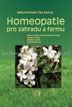 Vaikunthanath Das Kaviraj: Homeopatie pro zahradu a farmu cena od 585 Kč