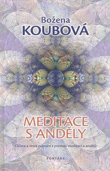 Božena Koubová: Meditace s anděly cena od 184 Kč