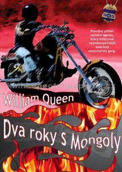 William Queen: Dva roky s Mongoly cena od 199 Kč