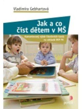 Vladimíra Gebhartová: Jak a co číst dětem v MŠ cena od 179 Kč