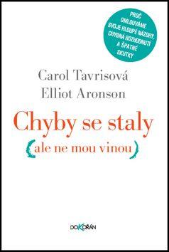Elliot Aronson, Carol Tavris: Chyby se staly cena od 284 Kč