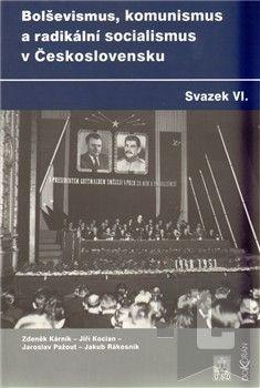 Dokořán Bolševismus, komunismus a radikální socialismus v cena od 0 Kč