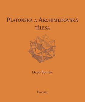 Sutton Daud: Platónská a archimédovská tělesa cena od 134 Kč