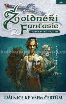 Žoldnéři fantazie Dálnice ke všem čertům cena od 119 Kč