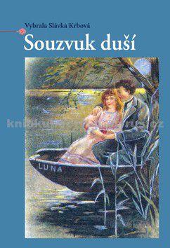 Slávka Krbová: Souzvuk duší cena od 152 Kč