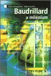 Christopher Horrocks: Baudrillard a milénium cena od 43 Kč