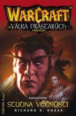 Richard Knaak: WarCraft - Válka Prastarých 1 - Studna věčnosti cena od 184 Kč