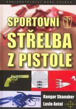 Ragnar Skanaker, Laslo Antal: Sportovní střelba z pistole cena od 164 Kč