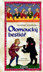 Vlastimil Vondruška: Olomoucký bestiář (E-KNIHA) cena od 191 Kč