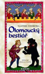 Vlastimil Vondruška: Olomoucký bestiář cena od 232 Kč
